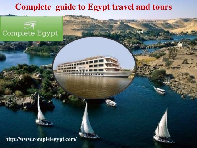 Complete guide to Egypt travel and tours http://www.completegypt.com/