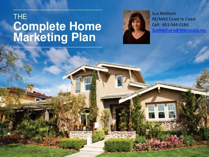 Place     Sue MelhornTHE              Your      RE/MAX Coast to CoastComplete Home    Picture                 Here        ...