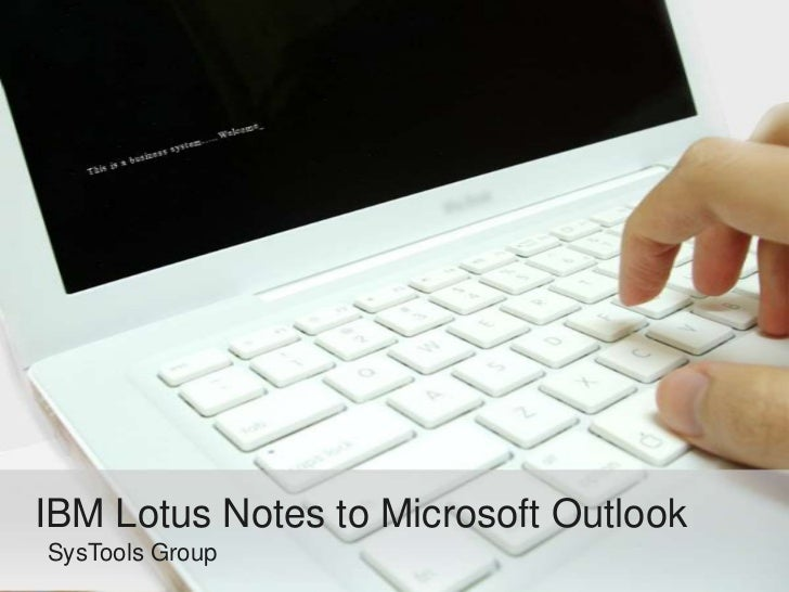 IBM Lotus Notes to Microsoft OutlookSysTools Group