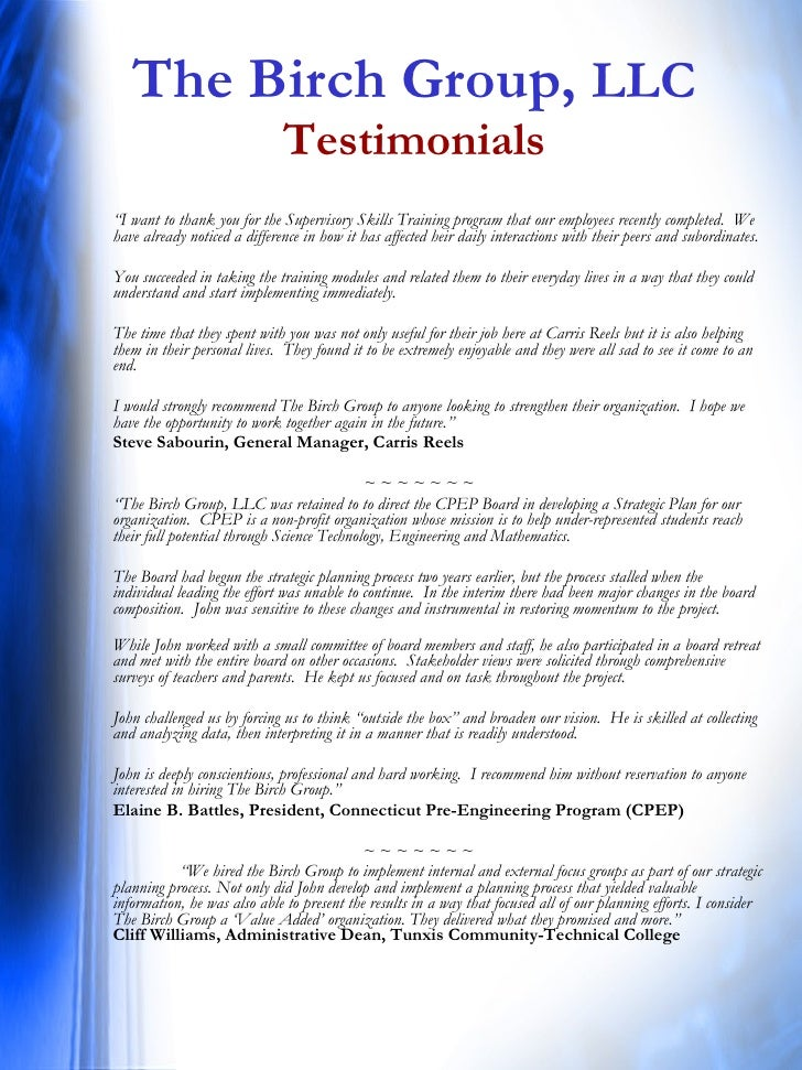 """The Birch Group,  LLC Testimonials <ul><li>"""" I want to thank you for the Supervisory Skills Training program that our empl..."""