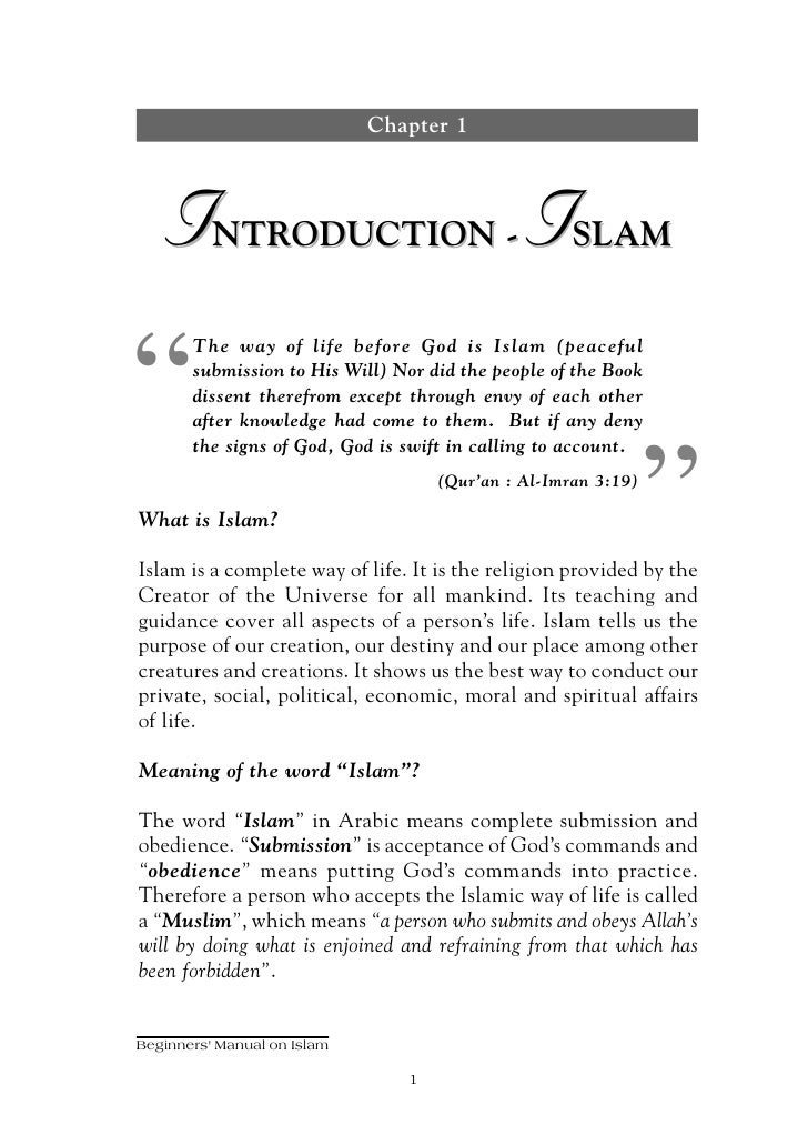 "Chapter 1       I      NTRODUCTION -                       I     SLAM     ""        The way of life before God is Islam (pe..."