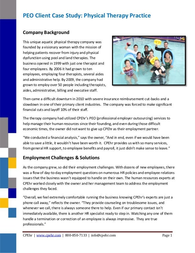 CPEhr | www.cpehr.com | 800-850-7133 | info@cpehr.com Page 1 PEO Client Case Study: Physical Therapy Practice Company Back...