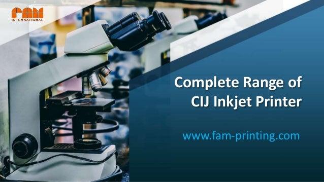 Complete Range of CIJ Inkjet Printer www.fam-printing.com
