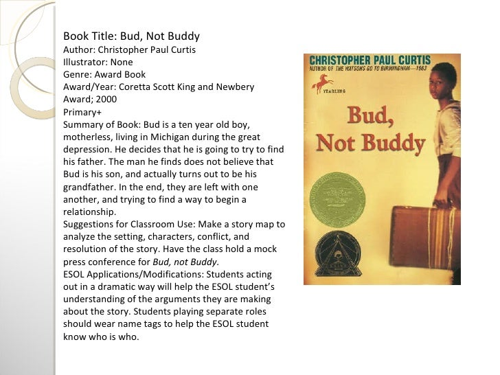 bud not buddy essay Bud not buddy essays: over 180,000 bud not buddy essays, bud not buddy term papers, bud not buddy research paper, book reports 184 990 essays, term and research papers available for unlimited access.