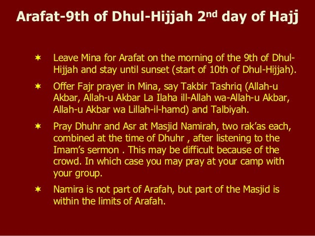 Your Step By Step Guide To The: Arafat-9th Of Dhul-Hijjah 2nd Day