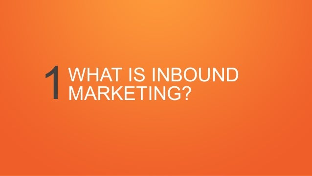 What is Inbound Marketing? A Comprehensive, Downloadable Training Presentation Slide 3