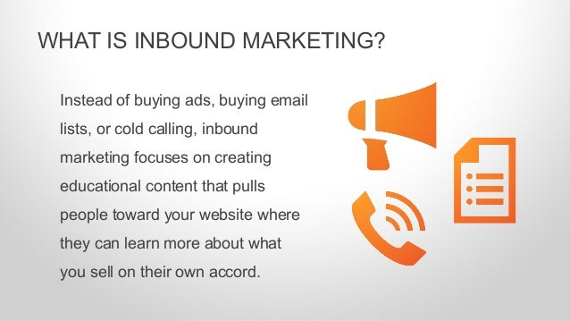 Instead of buying ads, buying email lists, or cold calling, inbound marketing focuses on creating educational content that...