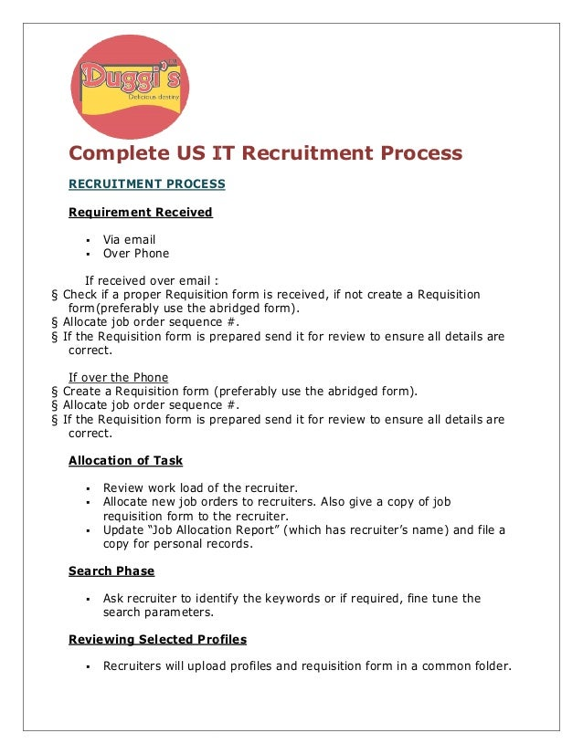 Complete US IT Recruitment Process   RECRUITMENT PROCESS   Requirement Received         Via email         Over Phone      ...