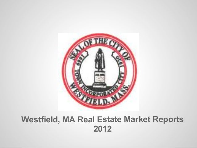 Westfield, MA Real Estate Market Reports                 2012