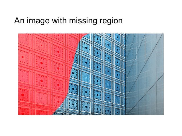 An image with missing region