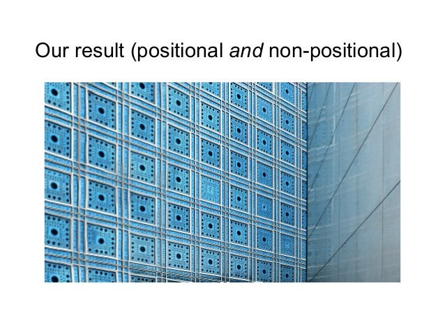 Our result (positional and non-positional)