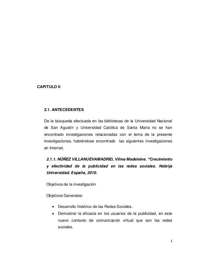 CAPITULO II   2.1. ANTECEDENTES   De la búsqueda efectuada en las bibliotecas de la Universidad Nacional   de San Agustín ...