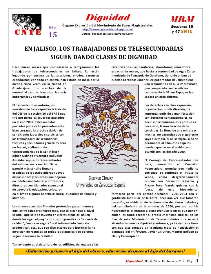 Dignidad                                     Órgano Expresión del Movimiento de Bases Magisteriales                       ...