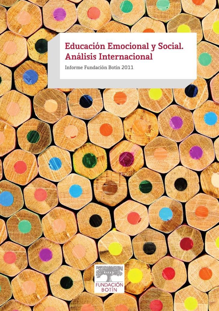 Educación Emocional y Social.Análisis InternacionalInforme Fundación Botín 2011
