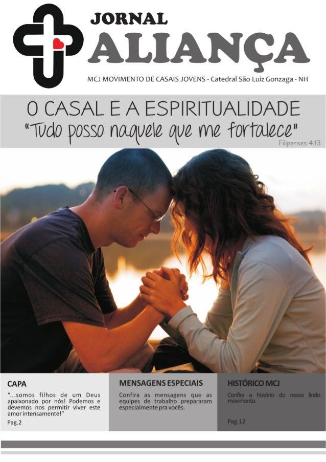 """Capa O Casal e a  Espiritualidade  """"Tudo posso Naquele que me fortalece"""" (Fili-penses  4,13)  Como é bom saber que Nosso D..."""