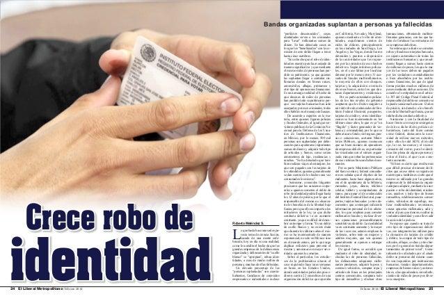 Bandas organizadas suplantan a personas ya fallecidas  Crece robo de  identidad 24 El Liberal Metropolitano /Febrero 2014 ...