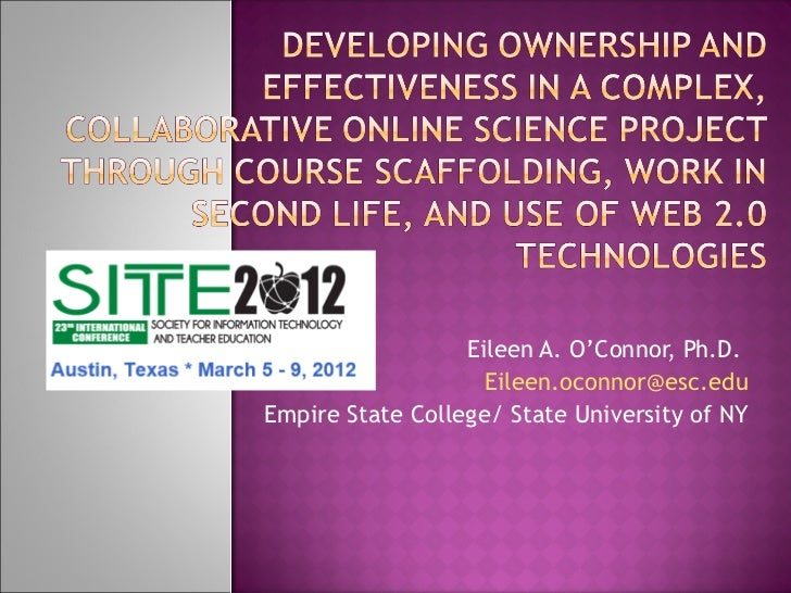 Eileen A. O'Connor, Ph.D.  [email_address] Empire State College/ State University of NY