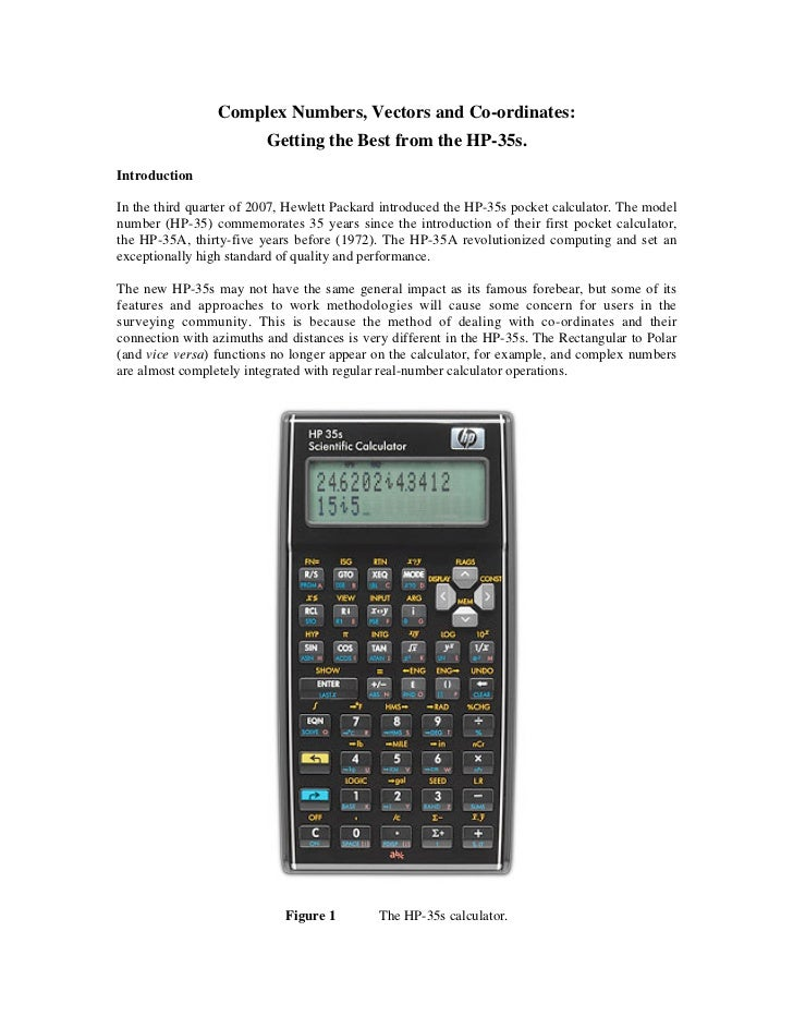 Complex Numbers, Vectors and Co-ordinates:                         Getting the Best from the HP-35s.IntroductionIn the thi...