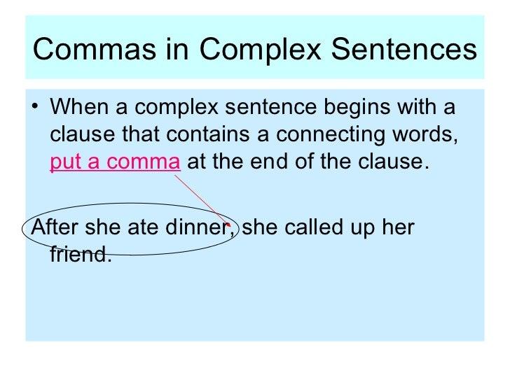 When do you use commas in complex sentences