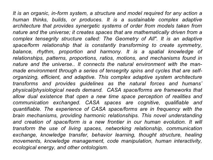 It is an organic, in-form system, a structure and model required for any action a human thinks, builds, or produces. It is...