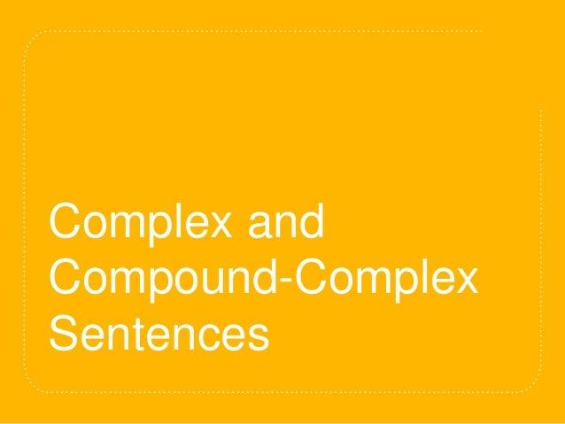 Complex and Compound-Complex Sentences