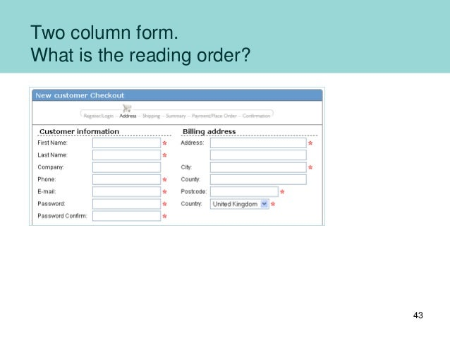 Two column form. What is the reading order? 43
