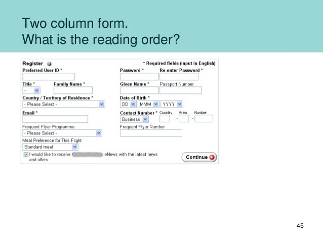 Two column form. What is the reading order? 45
