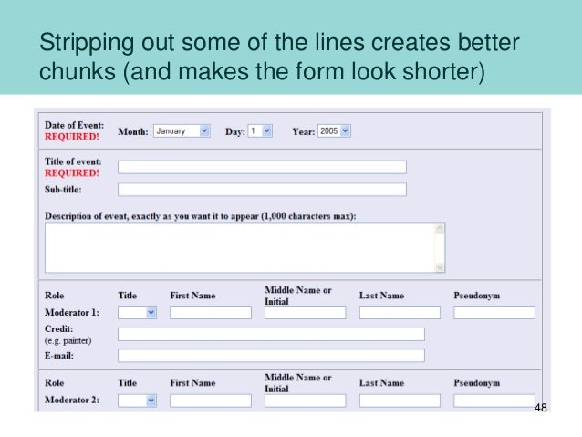 Stripping out some of the lines creates better chunks (and makes the form look shorter) 48