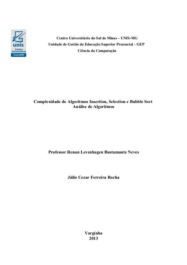 Centro Universitário do Sul de Minas – UNIS-MG Unidade de Gestão da Educação Superior Presencial – GEP Ciência da Computaç...