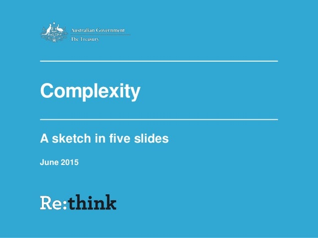 Complexity A sketch in five slides June 2015