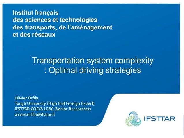 Institut français des sciences et technologies des transports, de l'aménagement et des réseaux www.ifsttar.fr Institut fra...