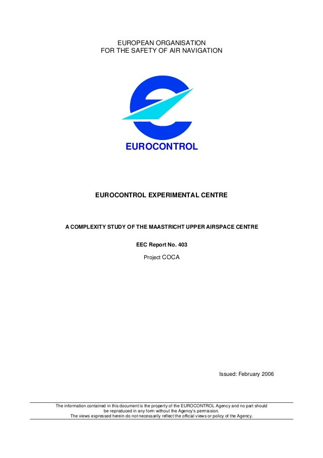 EUROPEAN ORGANISATION                      FOR THE SAFETY OF AIR NAVIGATION                                  EUROCONTROL  ...