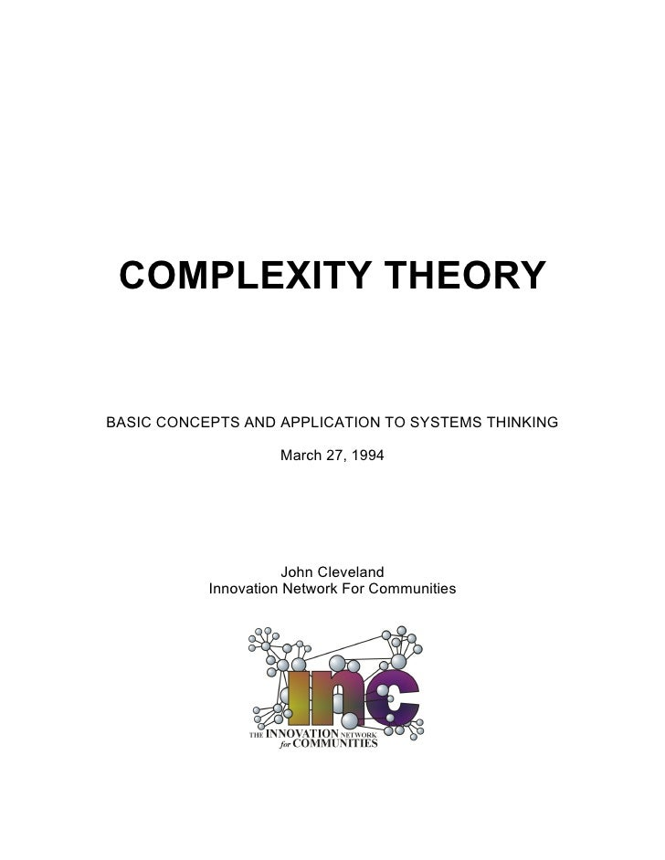 COMPLEXITY THEORY   BASIC CONCEPTS AND APPLICATION TO SYSTEMS THINKING                      March 27, 1994                ...