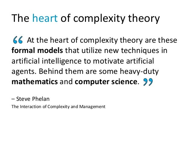 The heart of complexity theory At the heart of complexity theory are these formal models that utilize new techniques in ar...