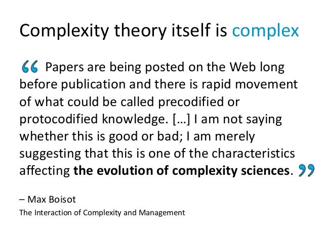 Complexity theory itself is complex Papers are being posted on the Web long before publication and there is rapid movement...