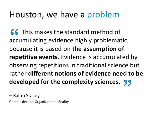 Houston, we have a problem This makes the standard method of accumulating evidence highly problematic, because it is based...
