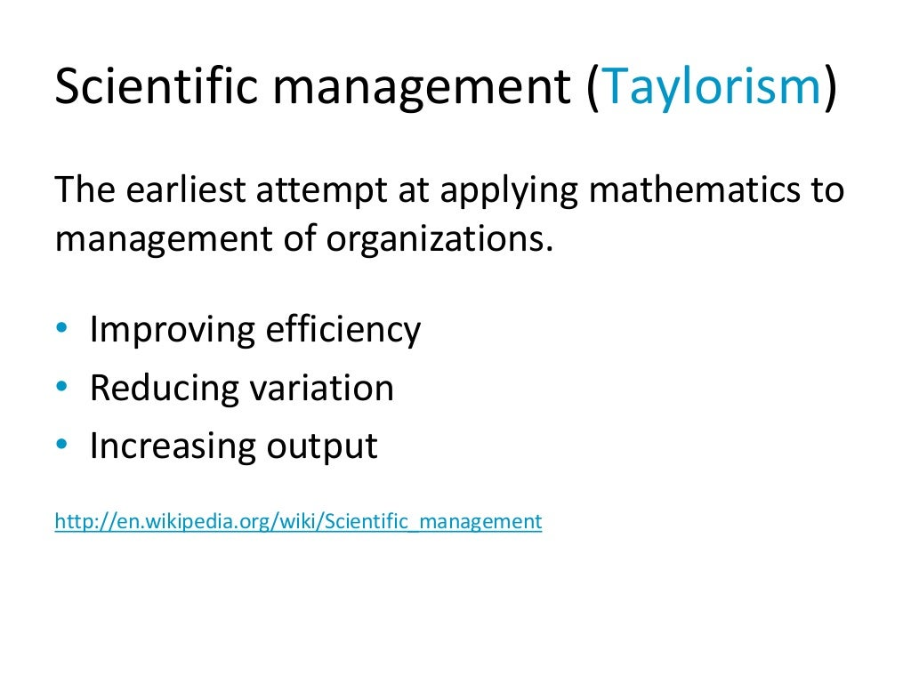 effectiveness of scientific management The manifestation of frederick taylor's theory of scientific management was a major breakthrough in traditional approach to management process simultaneously, as management theory evolved gradually taylor's theory was severely criticised and its role decreased dramatically to the extent that nowadays it is argued whether scientific.