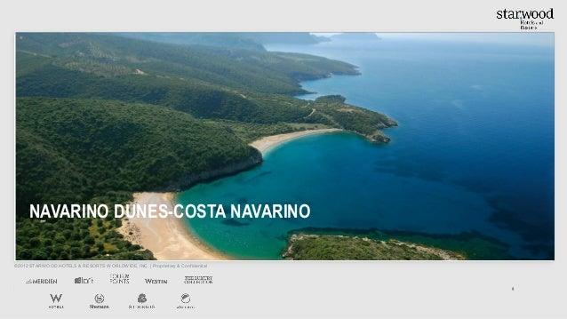 NAVARINO DUNES-COSTA NAVARINO©2012 STARWOOD HOTELS & RESORTS WORLDWIDE, INC. | Proprietary & Confidential