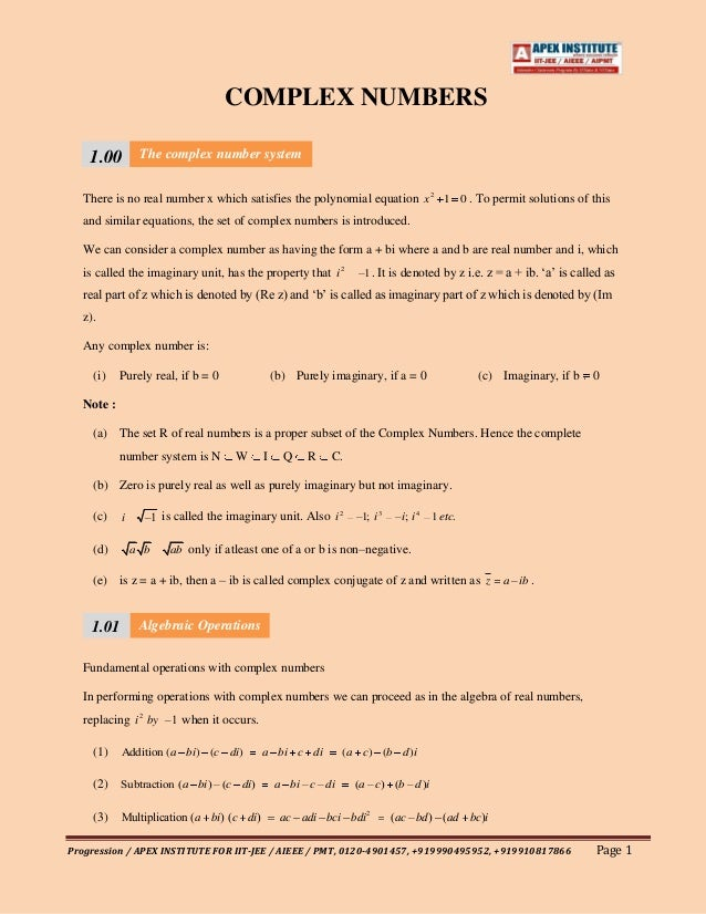 COMPLEX NUMBERS    1.00         The complex number system   There is no real number x which satisfies the polynomial equat...