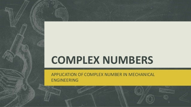 complex numbers and applications advanced engineering Chapter 13 complex numbers and functions complex differentiation the selection from advanced engineering with a discussion of complex numbers and their.