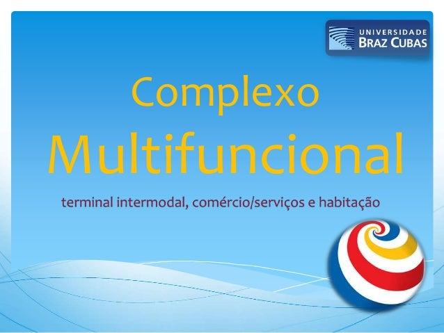 Complexo Multifuncional