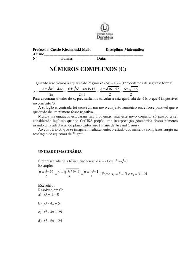 Professor: Cassio Kiechaloski Mello Disciplina: Matemática Aluno:____________________________________________________ N°__...