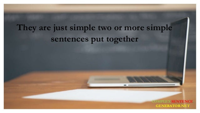 Complex Sentence Structure: Definition And Examples