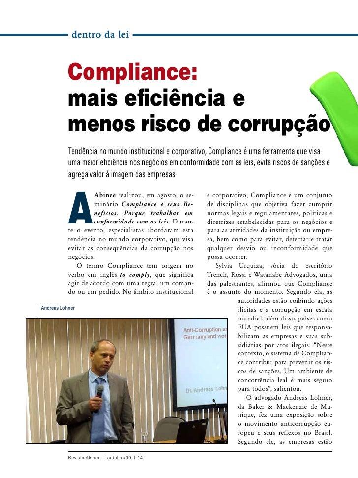 dentro da lei           Compliance:           mais eficiência e           menos risco de corrupção           Tendência no ...