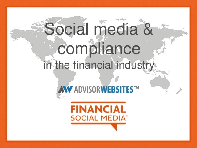 Social media & compliance in the financial industry