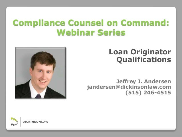 Compliance Counsel on Command: CFPB Loan Originator Qualifications Ru…