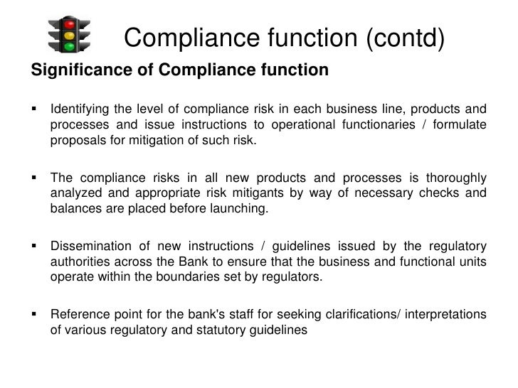 compliance function in banks Many banks differ in how they operate, but one thing they have in common is a compliance department investopedia describes the compliance department as a bank's internal police force.