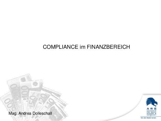 Mag. Andrea Dolleschall COMPLIANCE im FINANZBEREICH 1