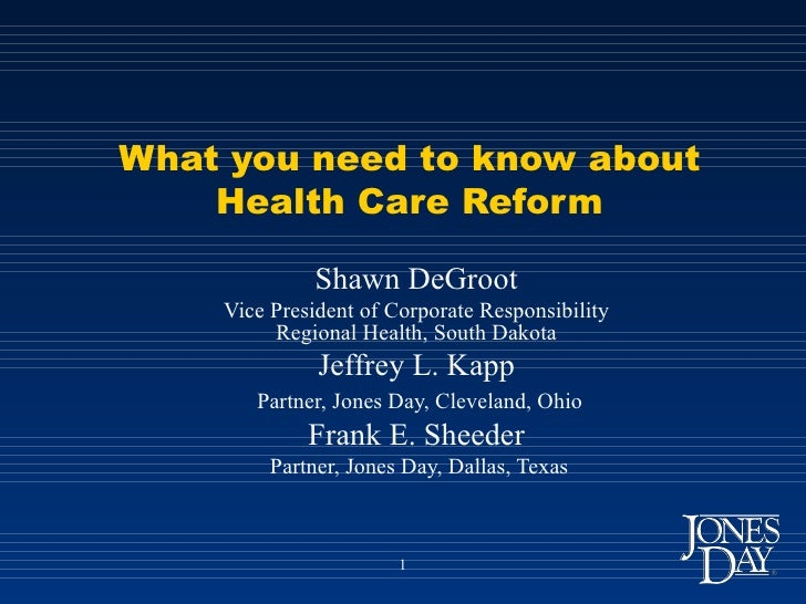 What you need to know about Health Care Reform Shawn DeGroot Vice President of Corporate Responsibility Regional Health, S...
