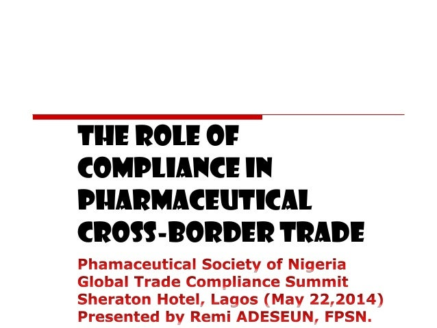 The role of compliance in pharmaceutical cross-border trade